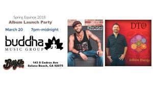 Kiyoshi and DTO ~ Album Launch Party: Buddha Music Group @ Belly Up | Solana Beach | CA | United States