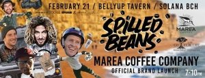 """Marea Coffee """"Spilled Beans"""" Launch Party @ Belly Up 